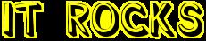 it-rocks